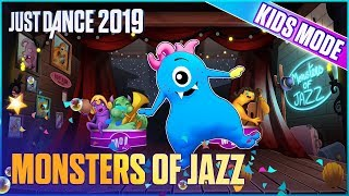 Just Dance 2019: Monsters of Jazz (Kids Mode) | Official Track Gameplay [US]