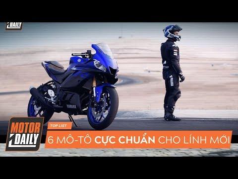 Top 6 xe mô-tô CỰC CHUẨN dành cho LÍNH MỚI |MOTORDAILY|