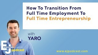 How To Transition From Full Time Employment To Full Time Entrepreneurship thumbnail