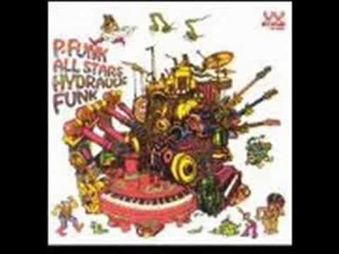P-Funk All Stars - Pumpin' It Up