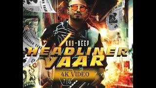 headliner yaar full song    kay deep    deep jandu    ss production