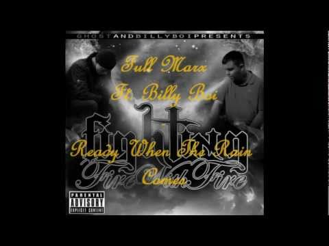 Full Marx Ft. Billy Boi - Ready When The Rain Comes (Prod. By Ghost)