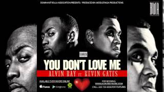 Alvin Ray FT. Kevin Gates - You Don