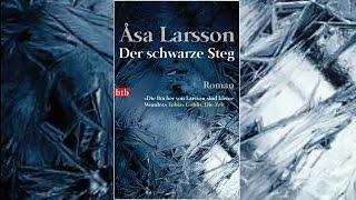 Hörbuch - Der Schwarze Steg - Roman Von Åsa Larsson / Deutsch / Komplett