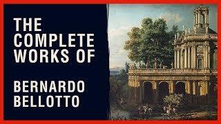 Bernardo Bellotto (Canaletto)