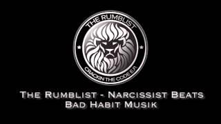 The Rumblist - Narcissist Beats (Bad Habit Musik)