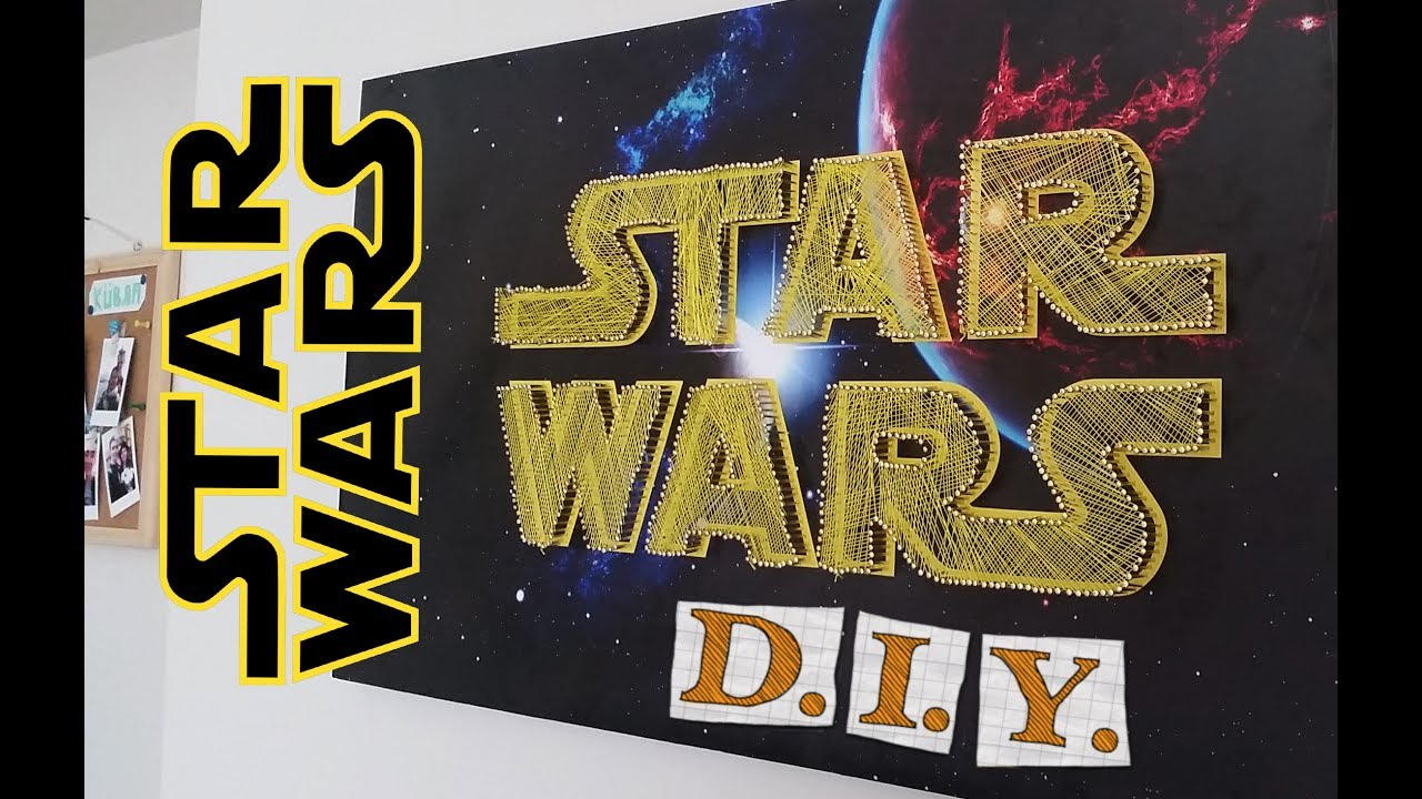How To Make a Star Wars Decor - DIY Star Wars - Room Decor - The ...