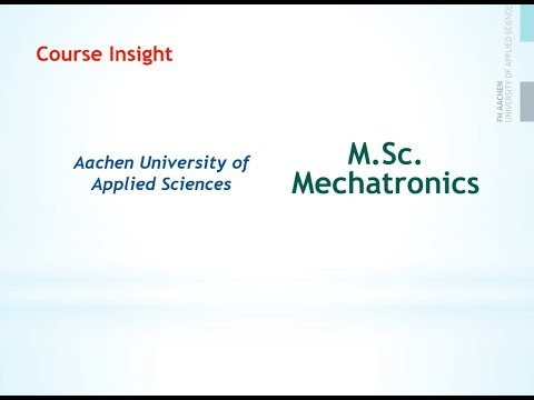 Course Insight:  Mechatronics, FH Aachen, Germany