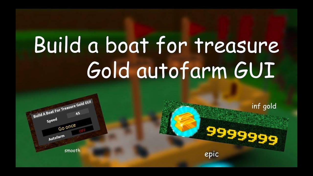 Build A Boat For Treasure Roblox Auto Farm Script Gui Youtube