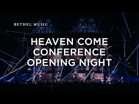 Heaven Come 2017 | Opening Night Worship