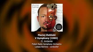Maciej Zieliński - V Symphony - II. Andante