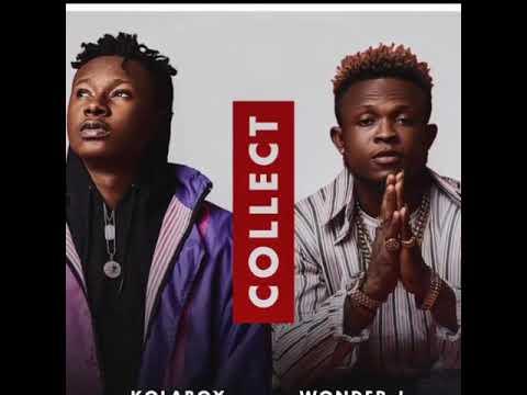 Kolaboy & Wonder J - Collect (Official Audio)