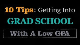 10 Tips: Get Into Graduate School With A Low GPA thumbnail