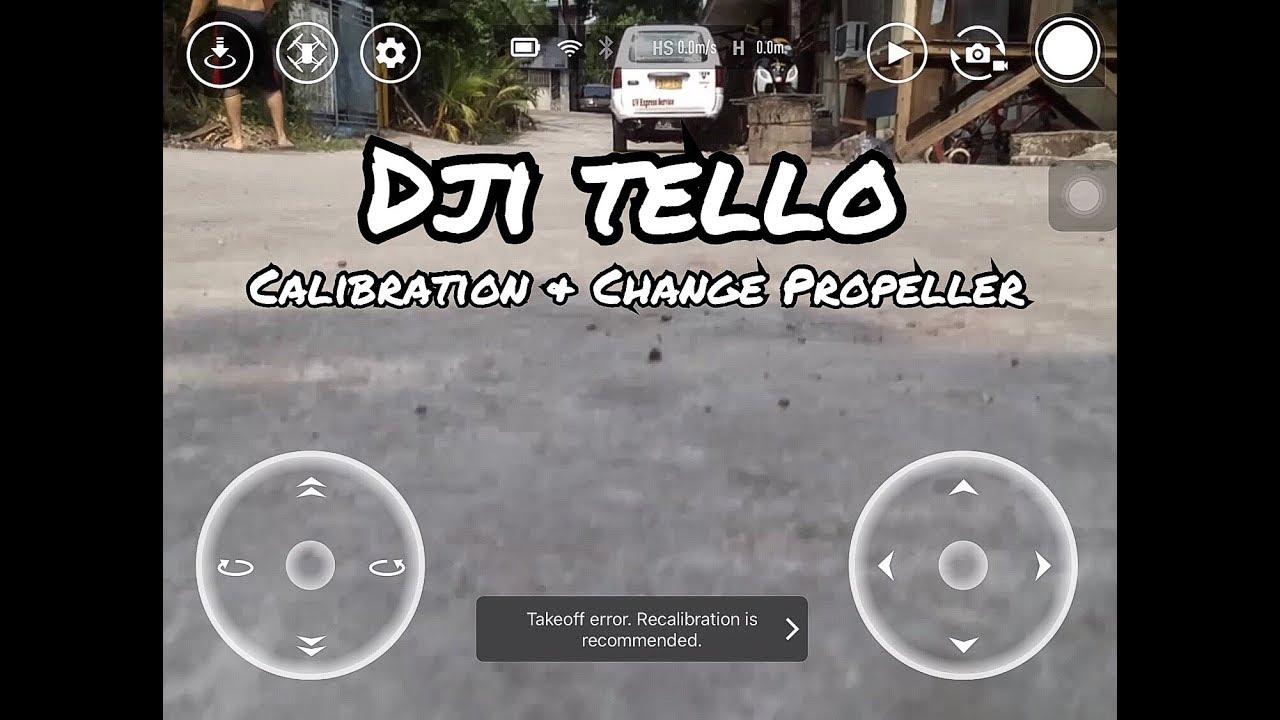 The NEW RYZE DJI Tello (Calibrating & Changing Propeller)