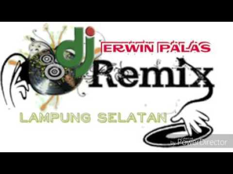 Remix lampung Dj Erwin WOYO WOYO with LASSATI MUSIC