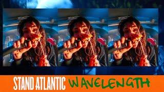 Смотреть клип Stand Atlantic - Wavelength