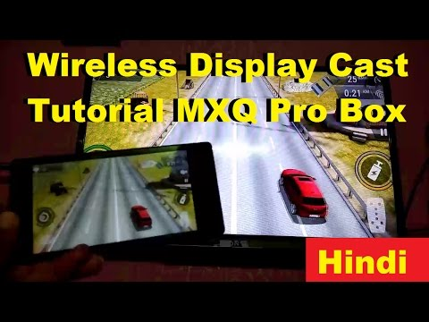 Cast Screen Of Android To Wireless Display Or MXQ Pro Box | Hindi