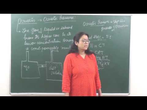 CHEM-XII-2-6 Osmosis and osmotic pressure (2017) Pradeep Kshetrapal Physics channel
