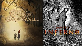 Over the Garden Wall is Dante