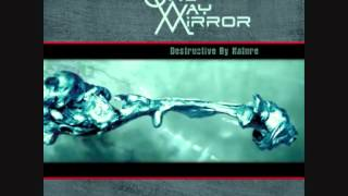 One-Way Mirror - Soupracer