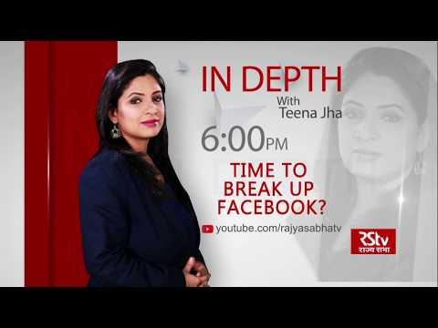 Teaser- In Depth: Time to Break Up Facebook?   6 pm