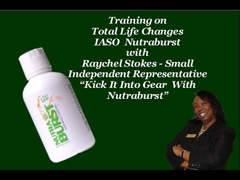 Training on Total Life Changes IASO Nutraburst with Raychel Stokes Small