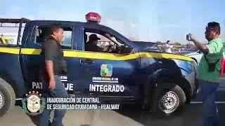 INAUGURACIÓN DE CENTRAL DE SEGURIDAD CIUDADANA