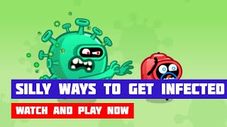 Silly Ways To Get Infected · Game · Gameplay