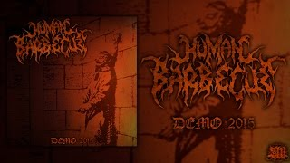 Download HUMAN BARBECUE [OFFICIAL DEMO STREAM] (2015) SW EXCLUSIVE MP3 song and Music Video