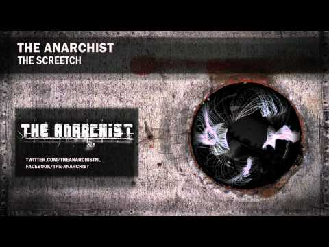 The Anarchist - The Skreetch (official preview)