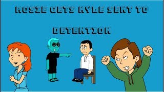 Rosie gets Kyle Sent to Detention/Grounded