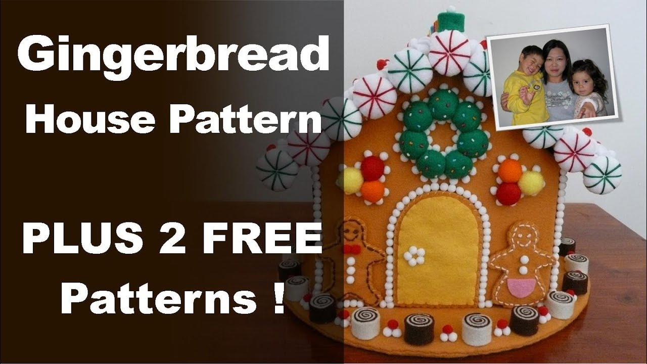 "Gingerbread House Pattern - Felt Gingerbread House from the ""Felt ..."