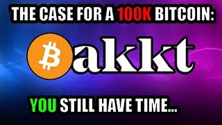 Bakkt Will Bring Bitcoin to $100,000.  And It's Launching TODAY!