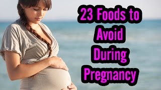 Foods Avoid During Pregnancy