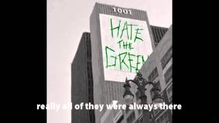 Hate the green - Reflections