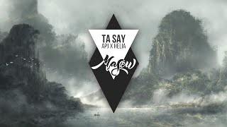 Ta Say - APJ ft Helia, Masew