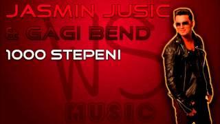 Jasmin Jusic & Gagi Bend - 1000 Stepeni