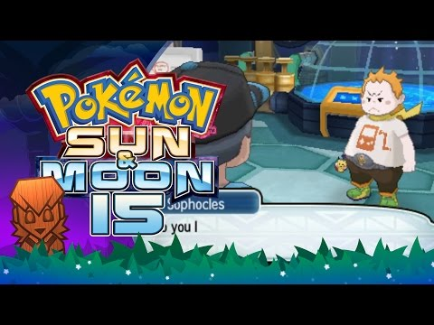 Pokemon Sun & Moon! #15: Captain Sophocles, The Fifth Trial!