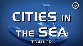 Cities in the Sea trailer