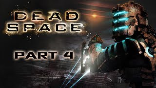 Dead Space - Part 4 - Struggling for Breath