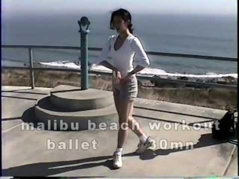 malibu beach workout-30mn.ballet workout at malibu beach