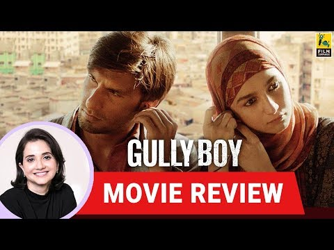 Anupama Chopra's Movie Review of Gully Boy | Zoya Akhtar | Ranveer Singh | Alia Bhatt Mp3