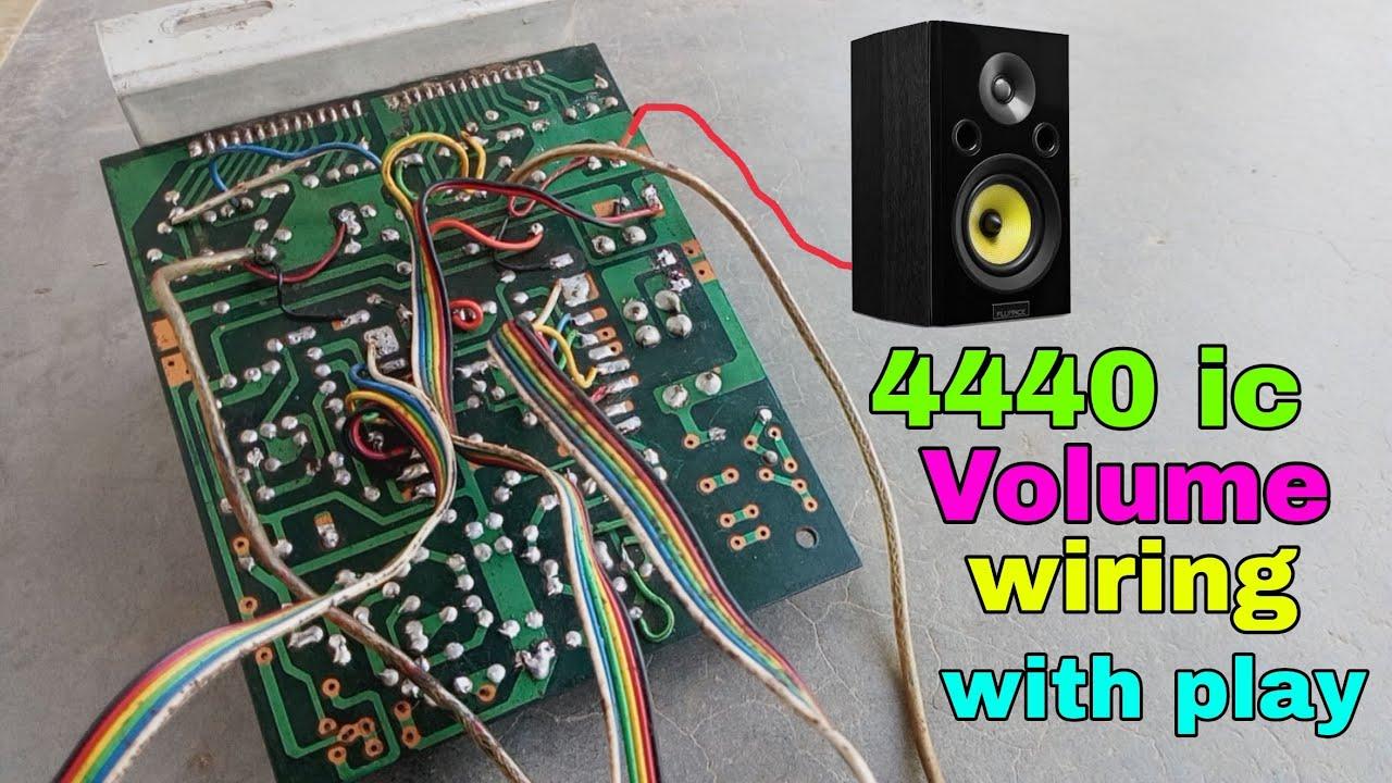 4440 ic board volume wiring  [ 1280 x 720 Pixel ]