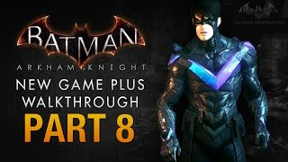 Batman: Arkham Knight Walkthrough - Part 8 - North Refrigeration