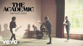 Смотреть клип The Academic - Mixtape 2003