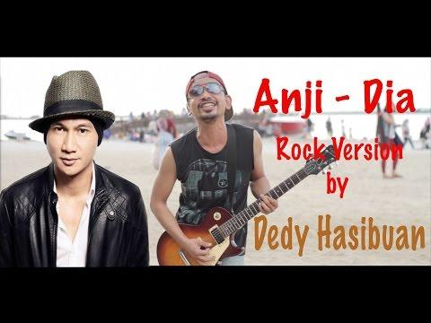 Lagu Anji - Dia - Rock Cover by Dedy Hasibuan