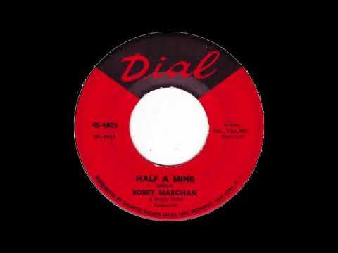 Bobby Marchan - Half A Mind