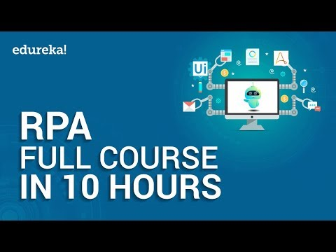 Robotic Process Automation Full Course - 10 Hours | RPA Tutorial For Beginners | Edureka thumbnail