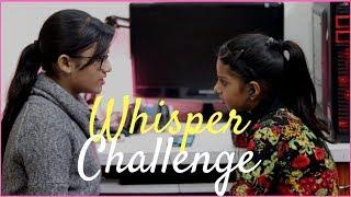 The Whisper Challenge | Samreen Ali