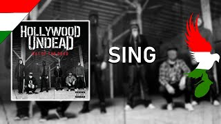 Hollywood Undead - Sing Magyar Felirat